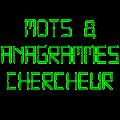 Mots & Anagrammes Chercheur