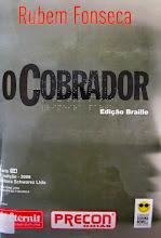 Photo: O Cobrador Fonseca, Rubem  Localização: F F747c  Edição Braille