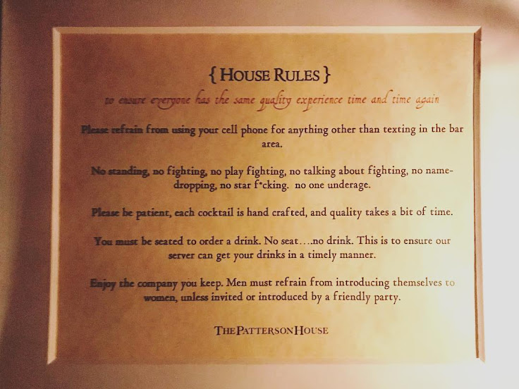 Heed the rules at The Patterson House closely. No one wants to be tossed out.