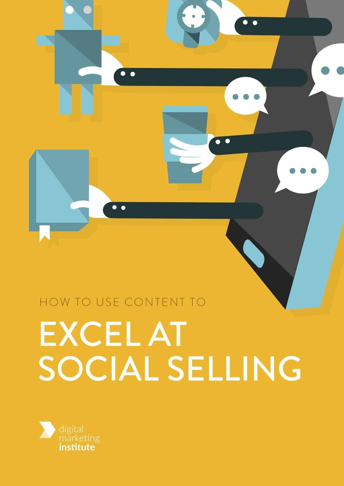 """The front cover of an eBook titled """"How to Use Content to Excel at Social Selling""""."""