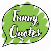Funny Quotes, Sayings & Stickers
