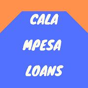 Cala Mpesa Loans