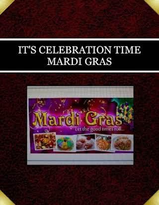 IT'S CELEBRATION TIME  MARDI GRAS
