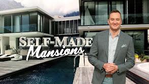 Self-Made Mansions thumbnail