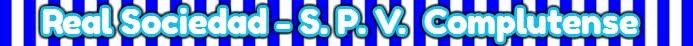 Banner Real Sociedad - SPV Complutense
