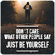 I Don't Care Quotes Download on Windows
