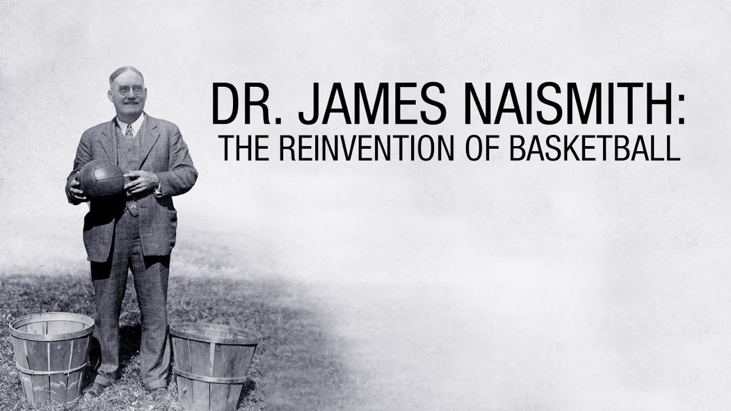 Watch Dr. James Naismith: The Reinvention of the Game live