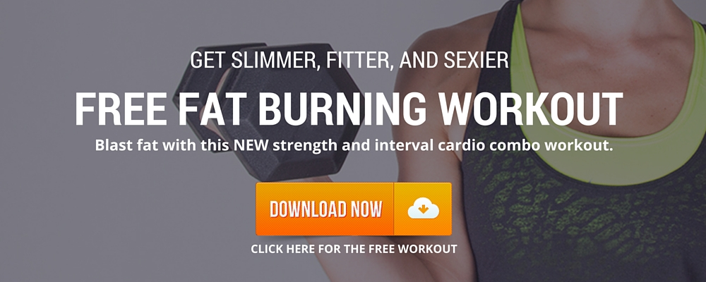 Click Here for Your Free Fat Burning Workout