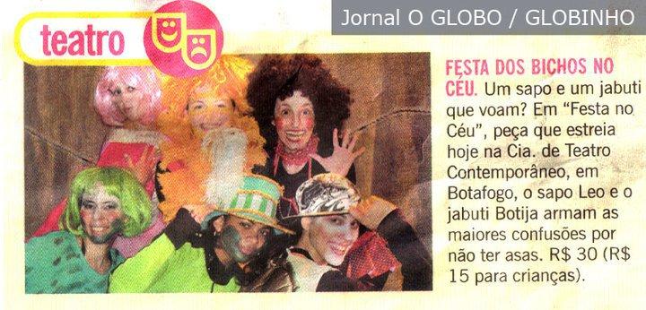 Photo: Matéria do Jornal O Globo / Globinho: Carolina Floare como BUTIJA (1ª da direita, na frente)