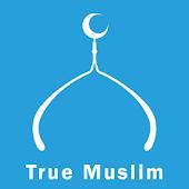 True Muslim,Islamic App,المسلم