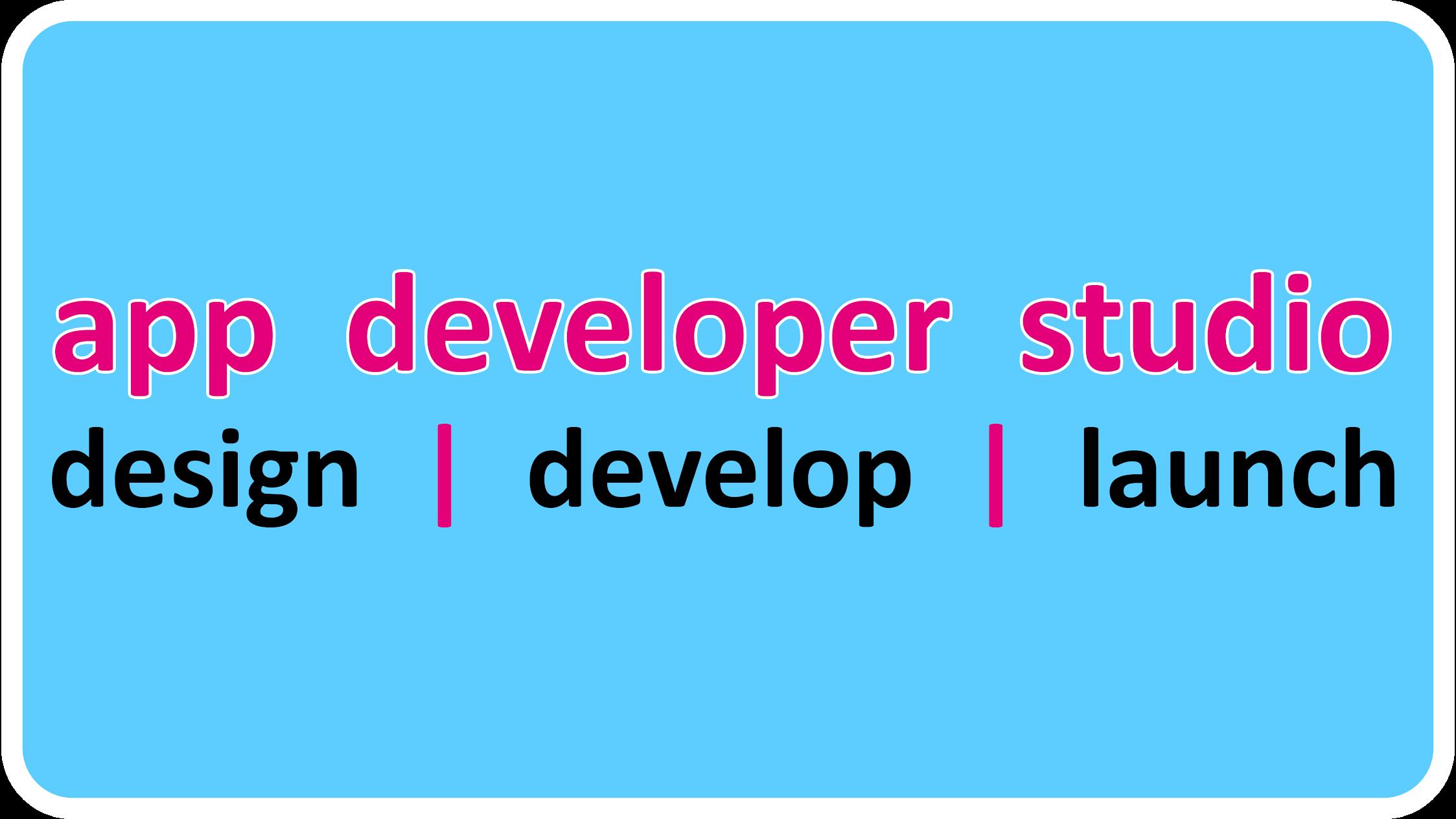 App Developer Studio