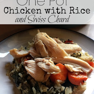 One-Pot Chicken with Rice and Swiss Chard.