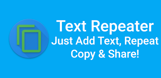 Just Add Text, Repeat, Copy & Share! for PC