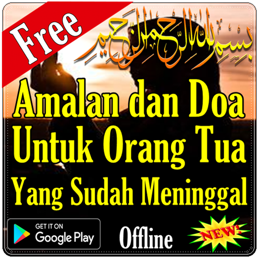 Amalan & Doa Untuk Orang Tua Yang Sudah Meninggal (app)