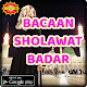 Download BACAAN SHOLAWAT BADAR For PC Windows and Mac