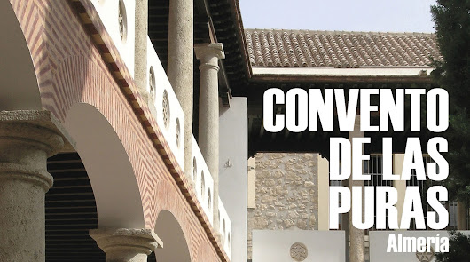 La resturación del convento almeriense de las Puras