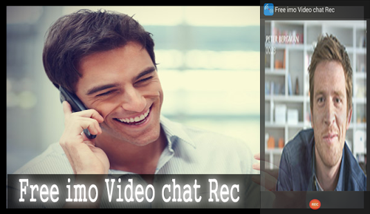 Download Free imo Video chat Rec For PC Windows and Mac apk screenshot 2
