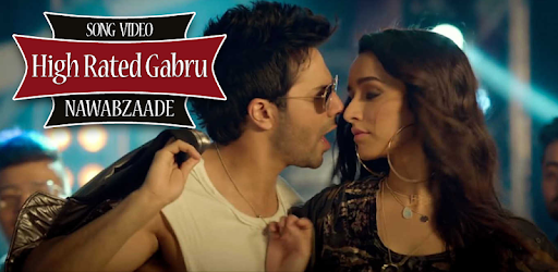 high rated gabru video song download nawabzaade
