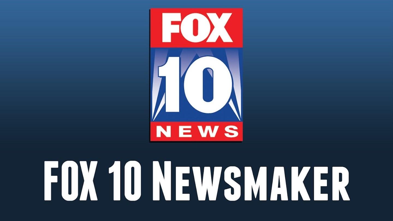 Watch FOX 10 Newsmaker live