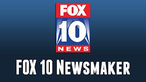FOX 10 Newsmaker thumbnail