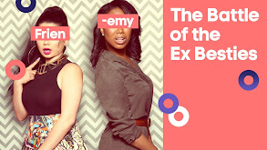 The Battle of the Ex-Besties thumbnail