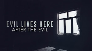 Evil Lives Here: After the Evil thumbnail