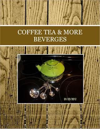COFFEE    TEA  &   MORE  BEVERGES