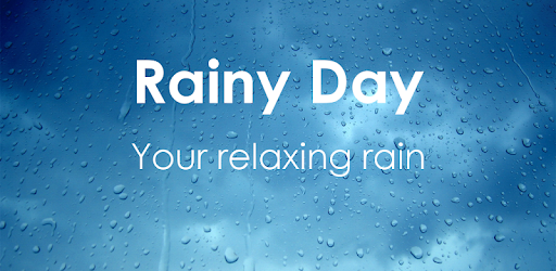 Rainy Day - Rain sounds: relax and sleep - Apps on Google Play