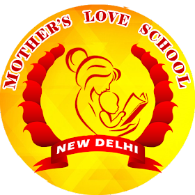 Mother's Love School New Delhi