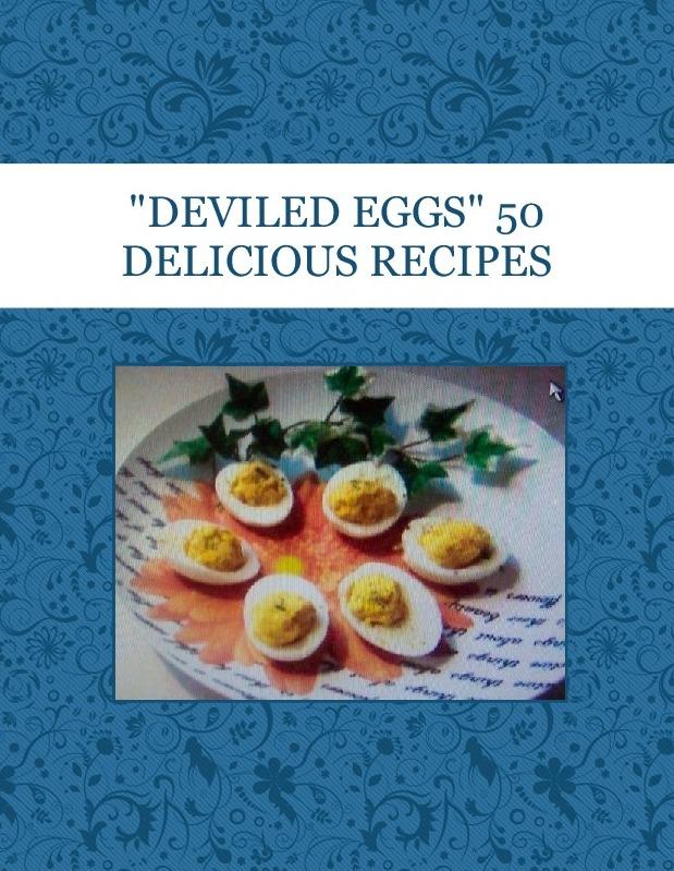"""DEVILED EGGS"" 50 DELICIOUS RECIPES"