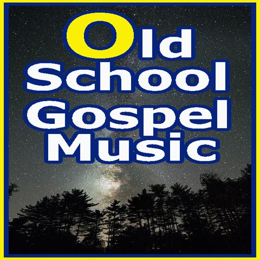 Old School Gospel Music songs