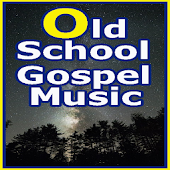 Old School Gospel Music songs