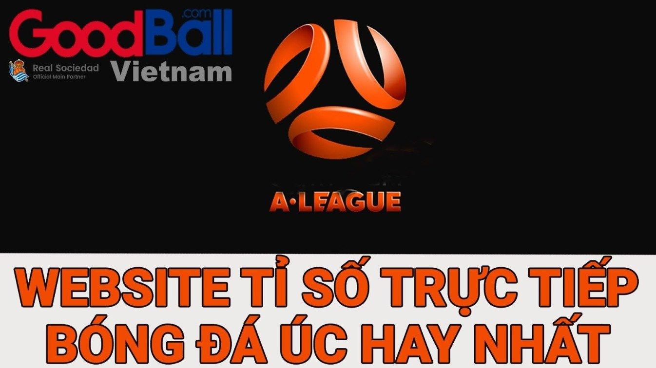 Bạn rất thích đất nước Úc và bóng đá Úc, bạn đang tìm những thông tin như tỷ số bóng đá trực tuyến, kết quả tỷ số bóng đá, lịch thi đấu bóng đá, dự đoán bóng đá, bảng xếp hạng bóng đá, thì trang web tỷ số trực tuyến GoodBall.com và trang web trực tiếp đá bóng BDTT.tv sẽ là những trợ thủ đắc lực cho bạn