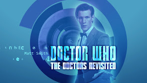 Doctor Who: The Doctors Revisited thumbnail
