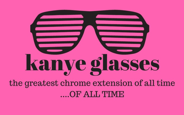 Kanye Glasses for Chrome