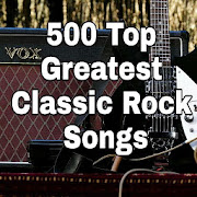 500 Classic Rock Greatest Hits Songs