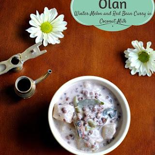 Olan ~ Winter Melon / Ash Gourd & Red Beans in Coconut Milk