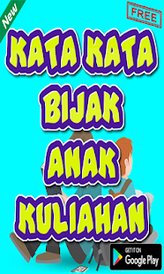 Download Kata Kata Bijak Anak Kuliahan For Pc Windows And Mac Apk 2 0 2 Free Books Reference Apps For Android