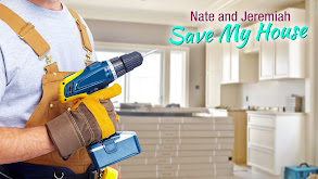 Nate and Jeremiah: Save My House thumbnail