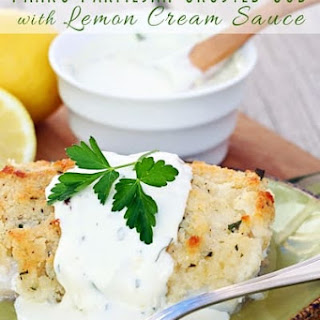 Panko Parmesan Crusted Cod with Lemon Cream Sauce.
