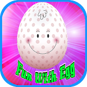 Fun With Egg