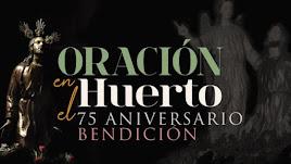 Cartel anunciador de los actos del 75 aniversario de la Oración.