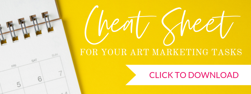 Art Marketing Routine Cheat Sheet