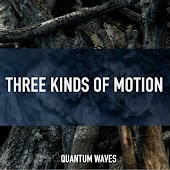 Three Kinds of Motion