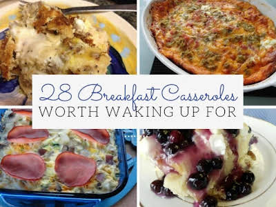 28 Breakfast Casseroles Worth Waking Up For
