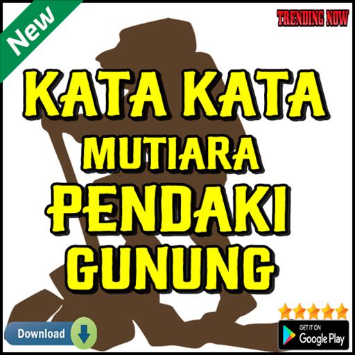 Kata Kata Mutiara Pendaki Gunung التطبيقات على Google Play