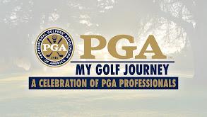 My Golf Journey: A Celebration of PGA Professionals thumbnail