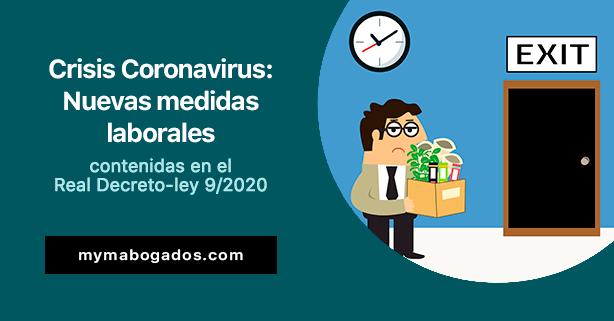 Crisis Coronavirus: Nuevas medidas laborales contenidas en el RD-ley 9/2020