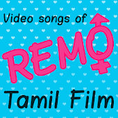 Video songs of Remo Tamil Film