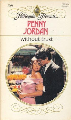Without Trust (Harlequin Presents 1201)